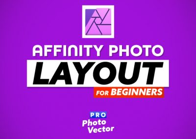 Affinity Photo Layout for Beginners (2020)   Pro Photo Vector