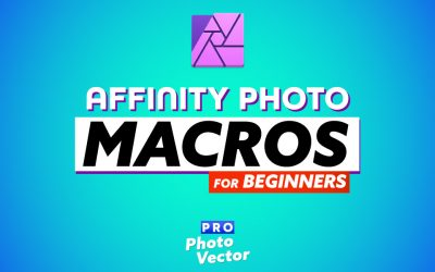 How to Create Macros in Affinity Photo   Photoshop Actions Equivalent